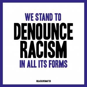 We stand to denounce racism in all its forms